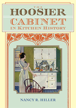 book cover - the hoosier cabinet in kitchen history